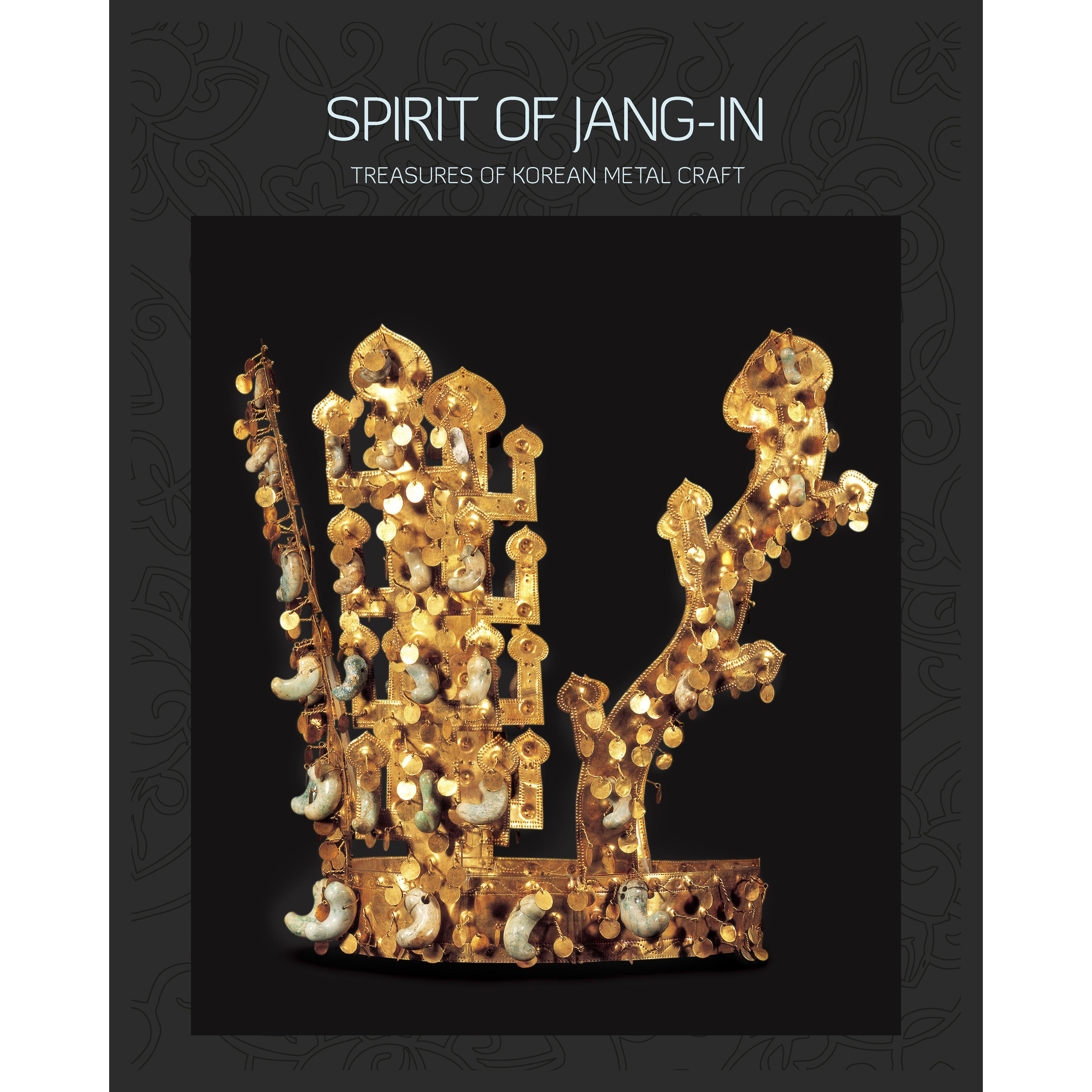 Book cover, Spirit of Jang-in: Treasures of Korean Metal Craft.